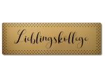 Interluxe GOLD Metallschild - Lieblingskollege -...