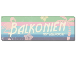 Interluxe Metallschild - Balkonien Retro - wetterfestes...