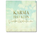 Interluxe Metallschild 20x20cm - Karma hat kein...