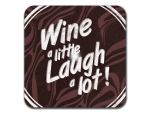 Interluxe LED Untersetzer - Wine a little laugh a lot -...