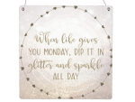 Interluxe Holzschild XL - When life gives you monday -...