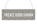 Interluxe Holzschild - CREATE GOOD KARMA - Geschenk...