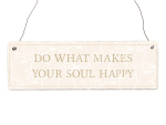 Interluxe Holzschild - Do what makes your soul happy -...