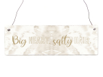 Interluxe Holzschild -  Big Heart, salty Hair. - Geschenk...