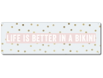 Interluxe Metallschild -   Life is better in Bikini -...