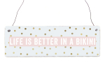 Interluxe Holzschild - Life is better in a Bikini -...