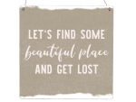 Interluxe Holzschild XL - Let´s find some beautiful...