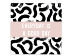 Interluxe Holzschild XL - Everyday is a good day - Happy,...
