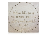 HOLZBLOCK Shabby - When life gives you monday -...