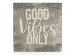 HOLZBLOCK Shabby - Good vibes only - Geschenkidee...