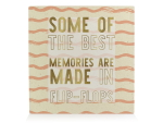 HOLZBLOCK Shabby - Some of the best memories are made in...