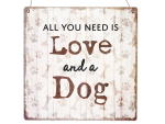 Interluxe Holzschild XL - All you need is love and a dog...