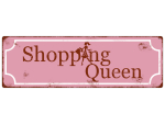 METALLSCHILD Shabby Vintage Blechschild SHOPPING QUEEN 2...