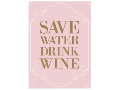 WANDTAFEL Schild SAVE WATER DRINK WINE Vintage Shabby Dekoration Wein Genuss