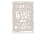 WANDTAFEL Schild A MEAL WITHOUT WINE Vintage Shabby...