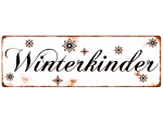 Blechschild METALLSCHILD WINTERKINDER Weihnachten Winter...