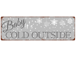 INTERLUXE METALLSCHILD Shabby Blechschild BABY IT´S COLD...