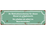 INTERLUXE METALLSCHILD Blechschild IHR MOTIVATIONSVOLUMEN...