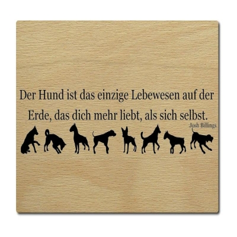 LUXECARDS POSTKARTE Holzpostkarte DER HUND IST DAS EINZIGE Karte aus Echtholz
