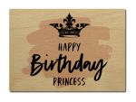 LUXECARDS POSTKARTE aus Holz HAPPY BIRTHDAY PRINCESS...