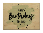 LUXECARDS POSTKARTE aus Holz HAPPY BIRTHDAY TO YOU...