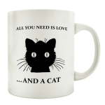 TASSE Kaffeebecher ALL YOU NEED IS LOVE AND A CAT Spruch...