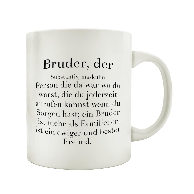 Kaffeebecher tasse bruder der spruch geburtstag geschenk - Spruch geschwister ...