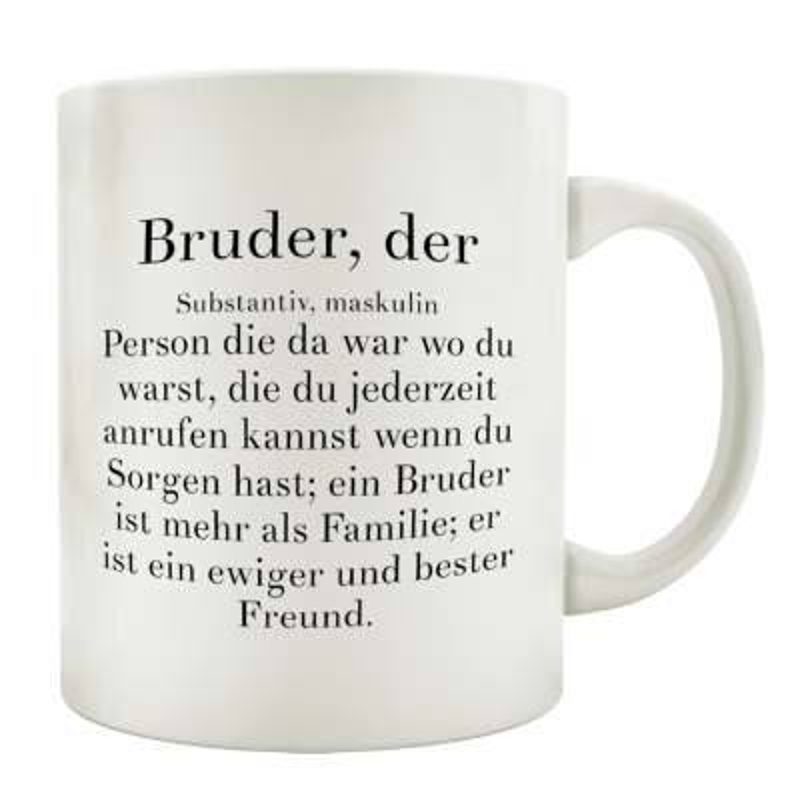 Kaffeebecher Tasse Bruder Der Spruch Geburtstag Geschenk Familie Ges