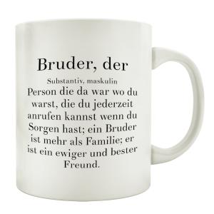 KAFFEEBECHER Tasse BRUDER, DER Spruch Geburtstag Geschenk...