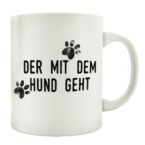 TASSE Kaffeebecher DER MIT DEM HUND GEHT Spruch Geschenk...