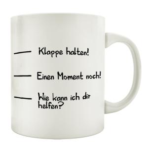 TASSE Kaffeebecher KLAPPE HALTEN Skala Spruch Lustig...