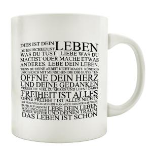 KAFFEEBECHER Tasse DIES IST DEIN LEBEN Spruch Geschenk...