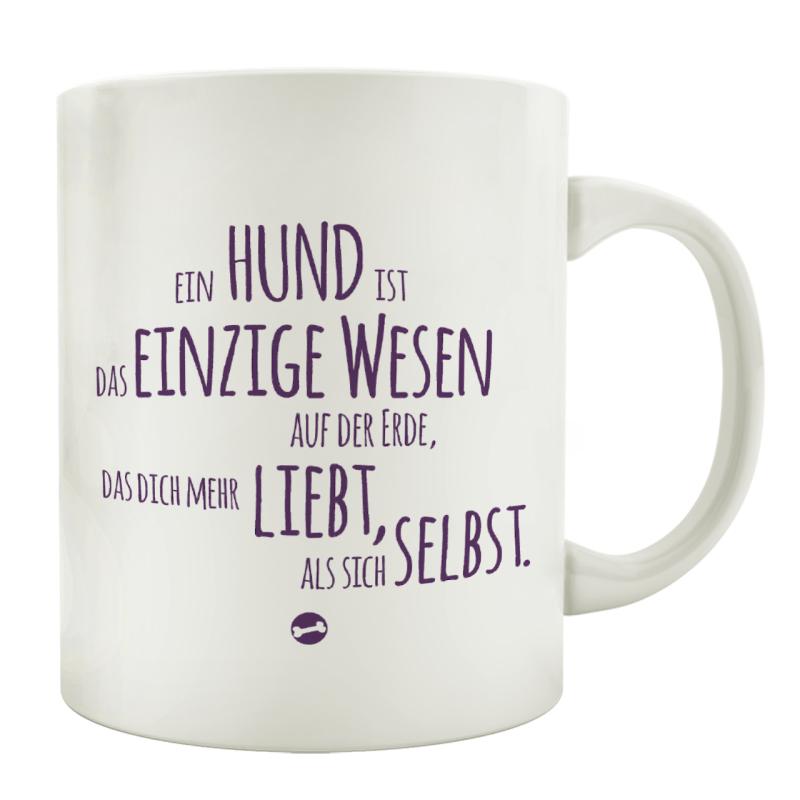 KAFFEEBECHER Tasse EIN HUND IST DAS EINZIGE WESEN Spruch Geschenk Shabby Motiv