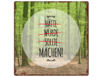 20x20cm METALLSCHILD Shabby MACHEN Motivation Dekoration...