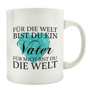 TASSE Kaffeebecher FÜR DIE WELT VATER Geschenk...