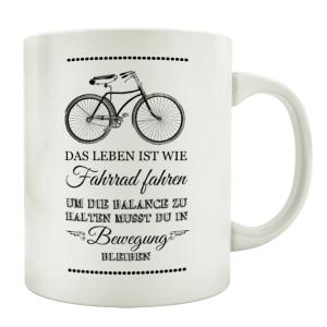 TASSE Kaffeebecher DAS LEBEN IST WIE FAHRRAD FAHREN...