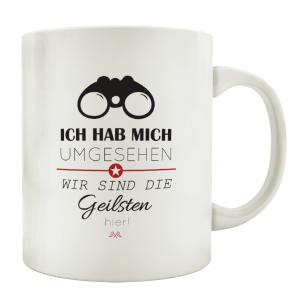 TASSE Kaffeebecher ICH HAB MICH UMGESEHEN Geschenk...