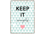 WANDSCHILD Metallschild KEEP IT SIMPLE Geschenk Spruch...