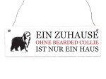 INTERLUXE Holzschild EIN ZUHAUSE OHNE BEARDED COLLIE...